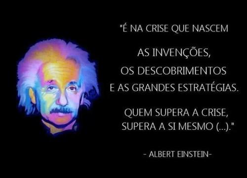 quem-supera-a-crise-supera-a-si-mesmo Albert-Einstein-500x361
